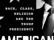 Notes Gerardo Marti's American Blindspot: Race, Class, Religion, Trump Presidency