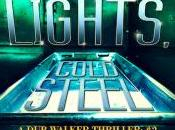 LIGHTS, COLD STEEL Re-released Available