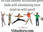 Indoor Activities Your Kids Will Absolutely Love