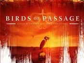 Film Challenge World Cinema Birds Passage (2018) Movie Review