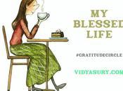 Blessed Life #GratitudeCircle