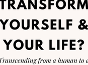Transform Yourself Your Life?