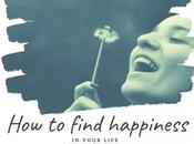 Find Happiness Your Life