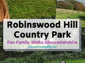 Robinswood Hill Country Park, Gloucester Family Walks Near Cheltenham