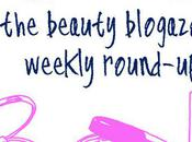 Beauty Blogazons Weekly Round-up
