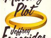 "Rare Tuesday Post, ""The Marriage Plot"" Review Update"