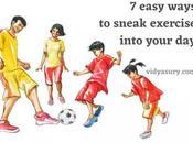 Sneak Exercise into Your Easy Ways)