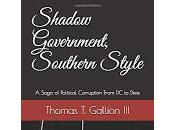 """Montgomery Lawyer Tommy Gallion, """"Shadow Government, Southern Style"""" Unmasks Alabama's Cabal Repeatedly Trashing Freedom Press"""
