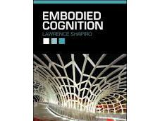 'Embodied Cognition', Lawrence Shapiro