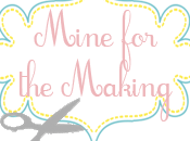 Guest Post: Kara from Mine Making