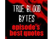 Blood Bytes: Best True Quotes 5.09 'Everybody Wants Rule World'