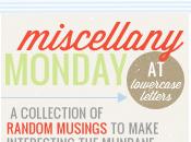 Miscellany Monday Feeling Lazy