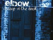 'Asleep Back' Collection From Elbow Premieres Digital Services 20th Anniversary