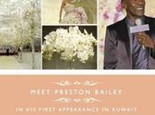 Preston Bailey Comes Kuwait Event