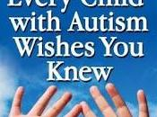 "Book Review: ""Ten Things Every Child with Autism Wishes Knew"" (Updated Expanded Edition)"