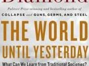World Until Yesterday: What Learn from Traditional Societies?