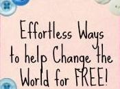 Effortless Ways Help Change World FREE! Part