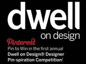 Dwell Design Announces 'Pin Win' Pinterest Competition