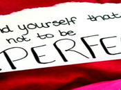 Overcome Perfectionism; Perfect Does Exist