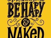 4/22: Happy Naked