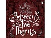 Review: Between Thorns Emma Newman