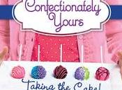 Book Review: Taking Cake (Confectionately Yours