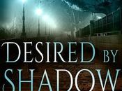 Cover Reveal Book Desired Shadow!