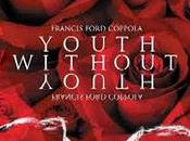 Youth Without (Francis Ford Coppola, 2007)