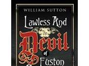 Review: Lawless Devil Euston Square William Sutton
