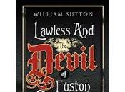 Review: Lawless Devil Euston Square William Sutton