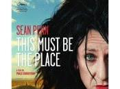 "143. Italian Filmmaker Paolo Sorrentino's Film Made ""This Must Place"" (2011): Place Time Continuum Reinforced Reflective Viewer"