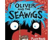 Review: Oliver Seawigs Philip Reeve, Illustrated Sarah McIntyre
