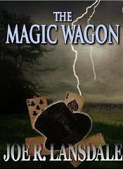 Let's Celebrate! Magic Wagon Classic Lansdale Tale Available Once Again