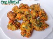 Vegetable Fritters/ Bhajiyas