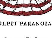 Pulpit Paranoia: Black Robe Regiment, Death American Church, Decline Moral Policy