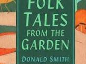 Book Reviews: Folk Tales from Garden Donald Smith Pure Style Jane Cumberbatch