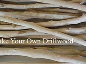 Make Your Driftwood