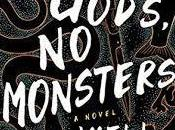 Rachel Reviews Gods, Monsters Cadwell Turnbull