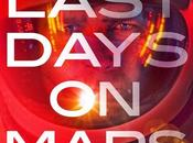 Search Life About 'The Last Days Mars' Poster