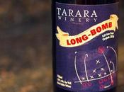 Wine Wednesday Tarara Long Bomb
