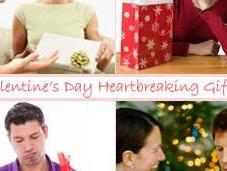 Valentine's Heartbreaking Gifts