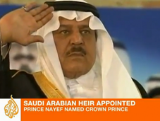 What Next Saudi Arabia? Crown Prince Nayef Anointed
