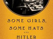 Buffalo Book Review: Some Girls, Hats Hitler: Love Story Trudi Kanter