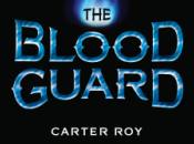Blood Guard (The Series) Carter