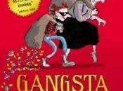 Gangsta Granny: Favourite David Walliams Book, Interesting, Funny Sad.