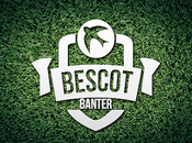 Bescot Banter Live!