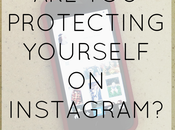 Protect Yourself Instagram
