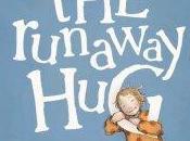 Runaway Hug: