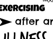 Tips Exercising After Illness.