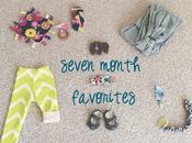 Seven Month Favorites!